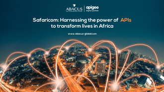 Safaricom: Harnessing the power of APIs to transform lives in Africa