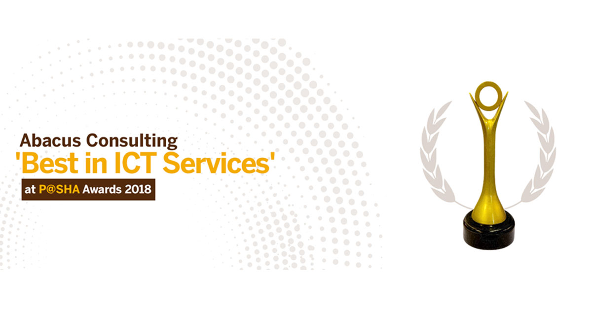 "AbacusConsulting's Digital Transformation Solutions practice wins P@SHA ICT Awards for ""ICT Services"""
